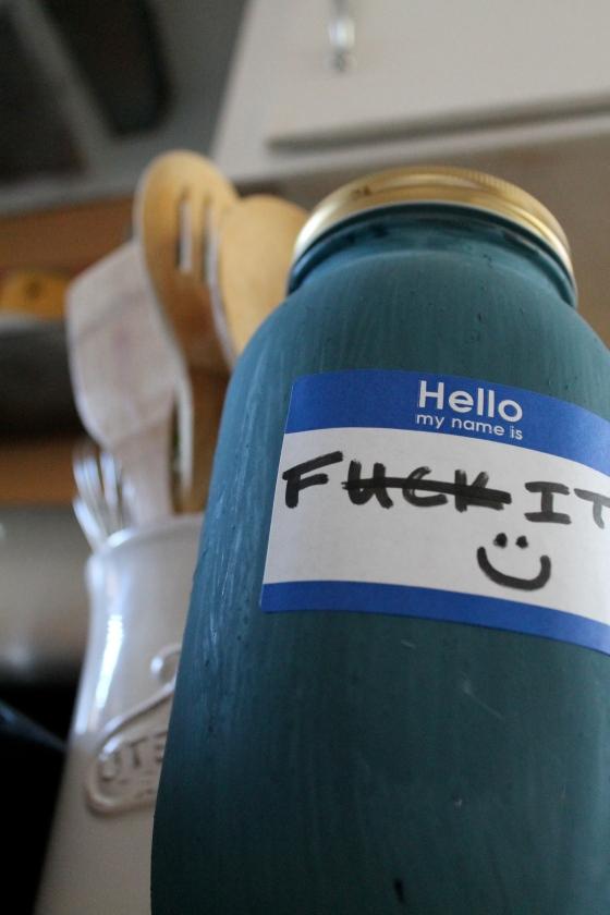 The F!*% It Bucket